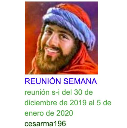 Reunión s-i del 30 de diciembre de 2019 al 5 de enero de 2020