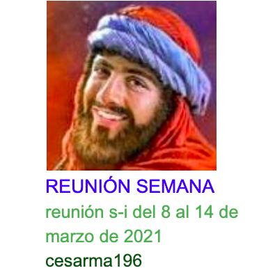 Reunion s-i del 8 al 14 de marzo de 2021